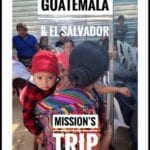 Guatemala and El Salvador: Mission's Trip