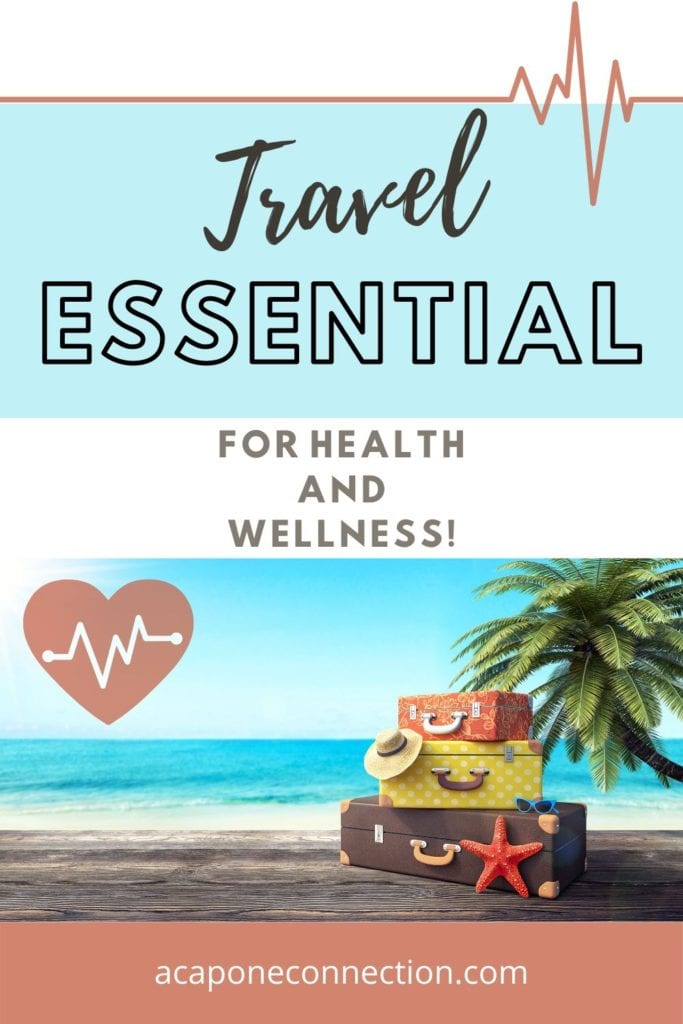 Travel Essential for Health and Wellness