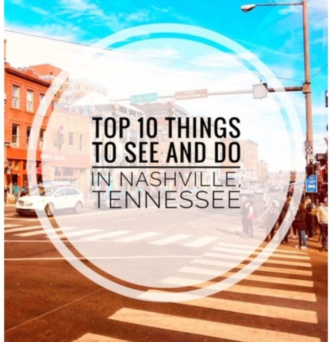 Things to see and do in Nashville Tennessee