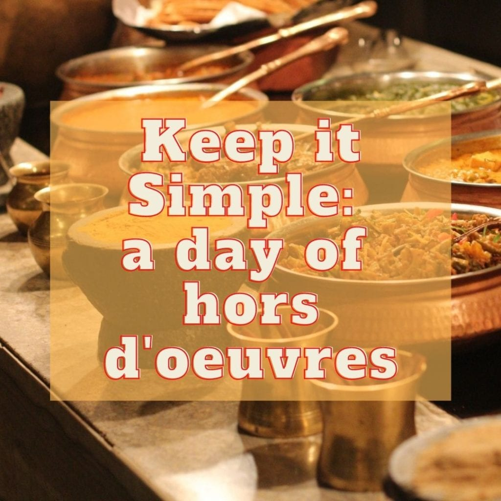 Christmas Traditions Keep it simple with hors d'oevres