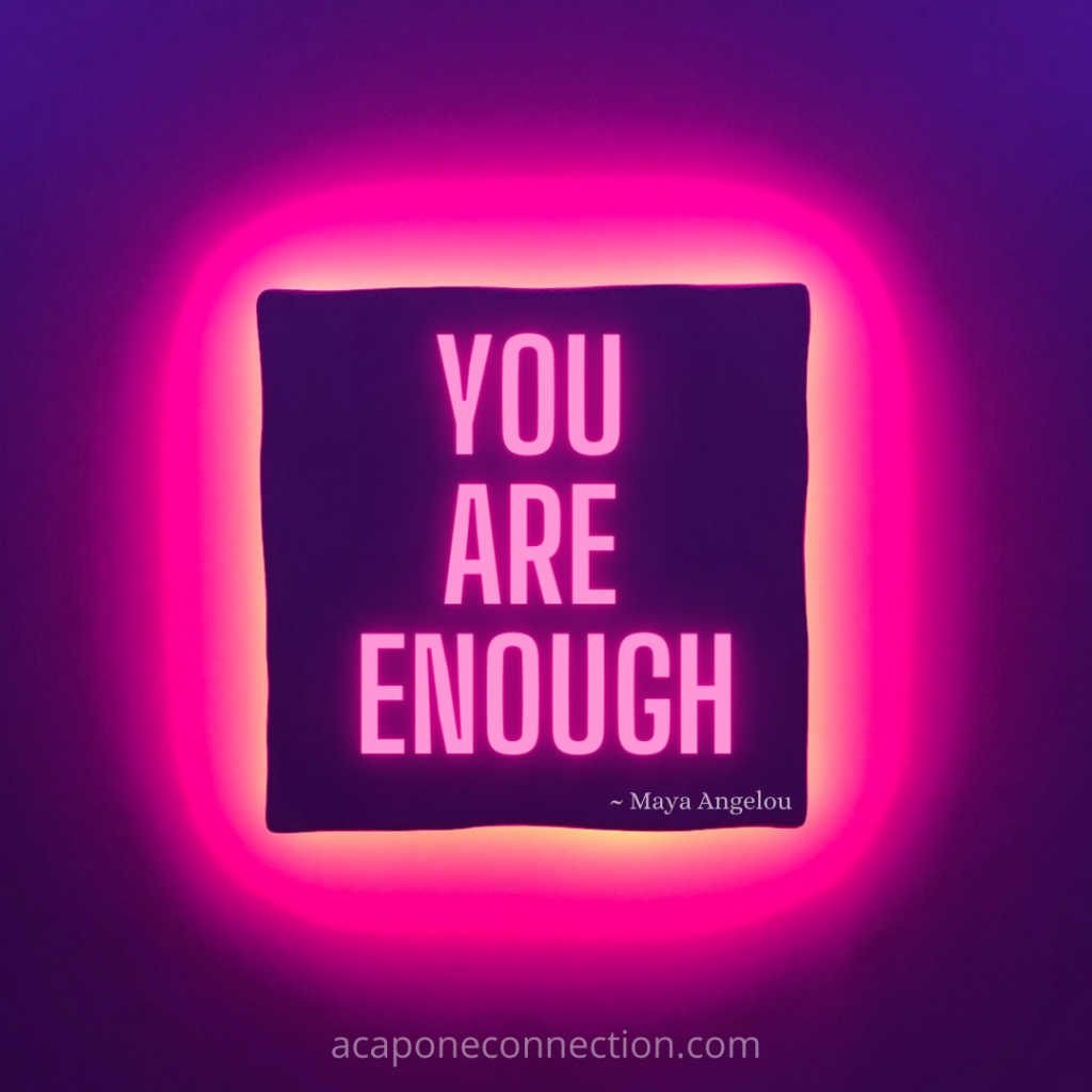Inspirational Quote you are enough