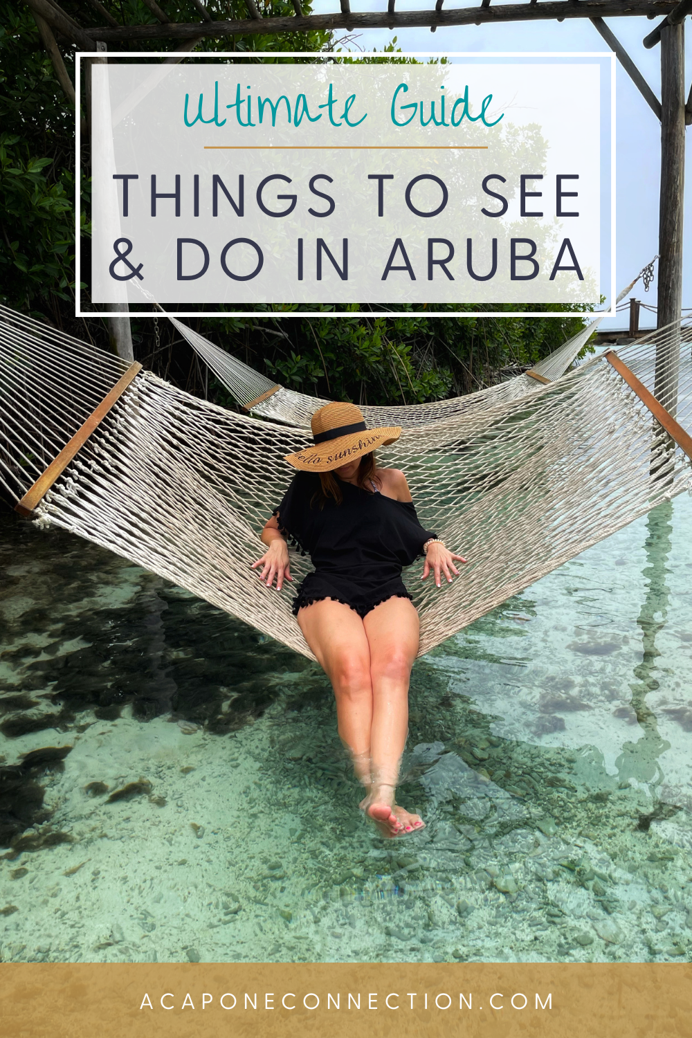 Andrea Capone Ultimate Guide for Things to See and Do in Aruba
